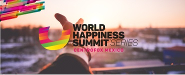 World Happiness Summit en Centro Fox